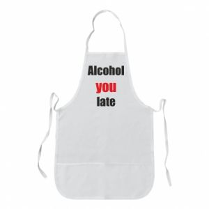 Fartuch Alcohol you late
