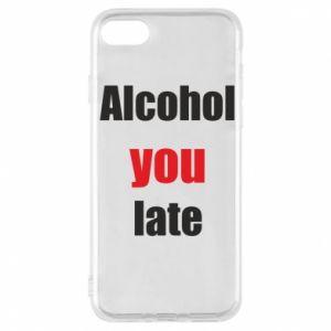 Etui na iPhone 8 Alcohol you late