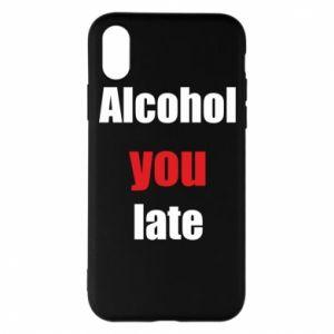 Etui na iPhone X/Xs Alcohol you late