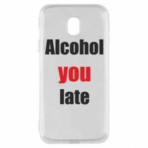 Etui na Samsung J3 2017 Alcohol you late