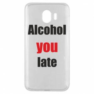Etui na Samsung J4 Alcohol you late