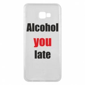 Etui na Samsung J4 Plus 2018 Alcohol you late
