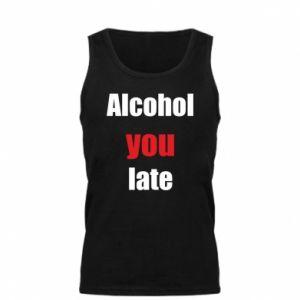 Męska koszulka Alcohol you late
