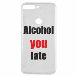Etui na Huawei Y7 Prime 2018 Alcohol you late