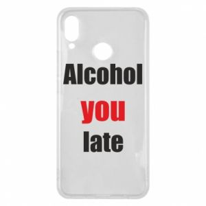 Etui na Huawei P Smart Plus Alcohol you late