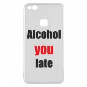 Etui na Huawei P10 Lite Alcohol you late