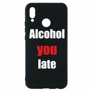 Etui na Huawei P20 Lite Alcohol you late