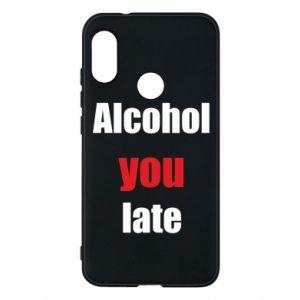 Etui na Mi A2 Lite Alcohol you late