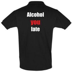 Koszulka Polo Alcohol you late