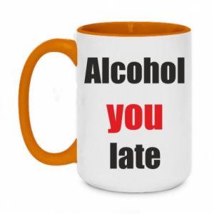 Kubek dwukolorowy 450ml Alcohol you late