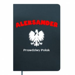 Notepad Aleksander is a real Pole