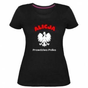 Damska premium koszulka Alicja jest prawdziwą Polką
