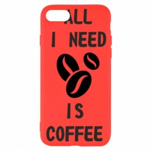 iPhone SE 2020 Case All I need is coffee