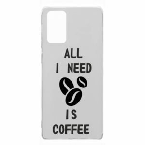 Samsung Note 20 Case All I need is coffee