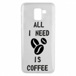 Etui na Samsung J6 All I need is coffee