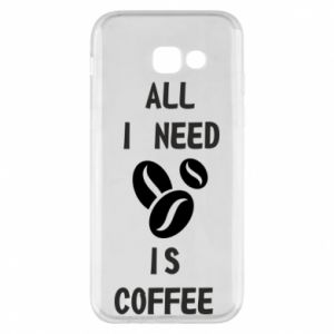 Etui na Samsung A5 2017 All I need is coffee