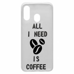 Etui na Samsung A40 All I need is coffee