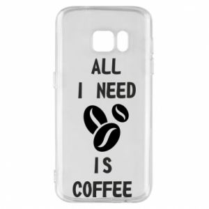 Etui na Samsung S7 All I need is coffee