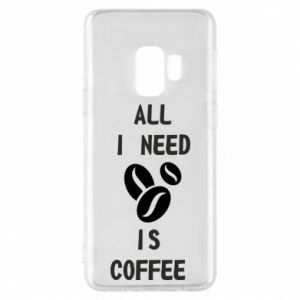 Etui na Samsung S9 All I need is coffee