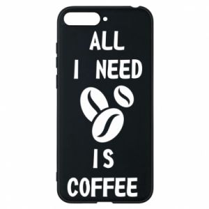Etui na Huawei Y6 2018 All I need is coffee