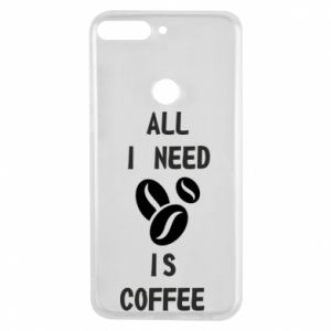 Etui na Huawei Y7 Prime 2018 All I need is coffee