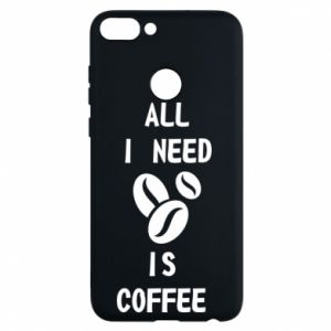 Etui na Huawei P Smart All I need is coffee