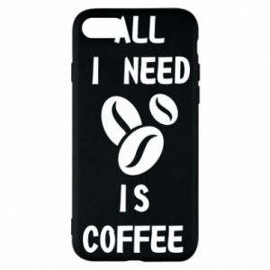 Etui na iPhone 7 All I need is coffee