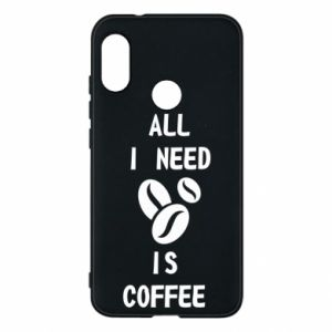 Etui na Mi A2 Lite All I need is coffee
