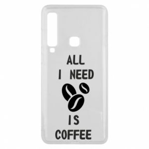 Etui na Samsung A9 2018 All I need is coffee