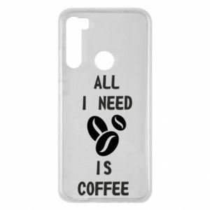 Etui na Xiaomi Redmi Note 8 All I need is coffee