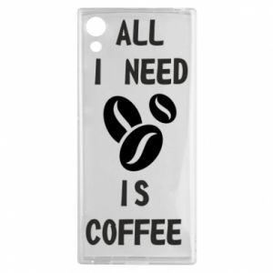 Sony Xperia XA1 Case All I need is coffee