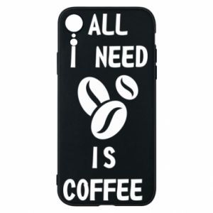 Etui na iPhone XR All I need is coffee