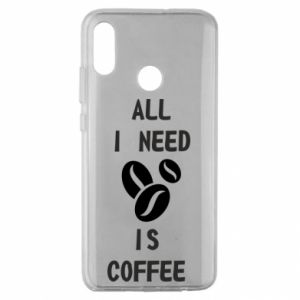 Huawei Honor 10 Lite Case All I need is coffee