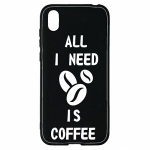 Huawei Y5 2019 Case All I need is coffee