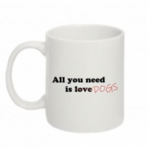 Mug 330ml All you need is dogs