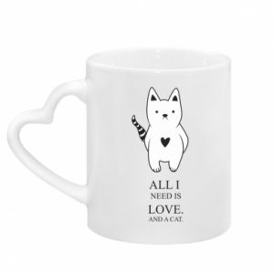 Mug with heart shaped handle All i need is love and a cat