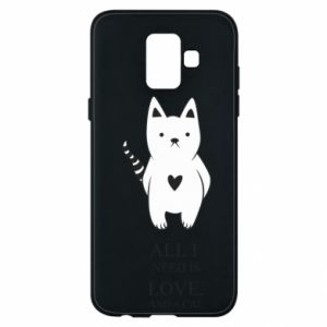 Etui na Samsung A6 2018 All i need is love and a cat