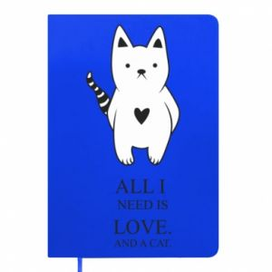 Notes All i need is love and a cat