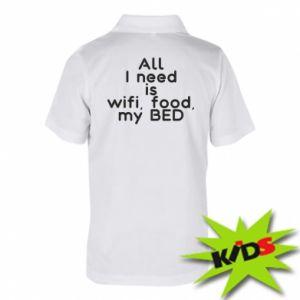 Koszulka polo dziecięca All I need is wifi, food, my bed