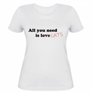 Women's t-shirt All you need is cats