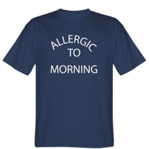 T-shirt Allergic to morning