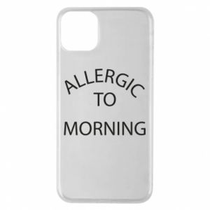 Etui na iPhone 11 Pro Max Allergic to morning