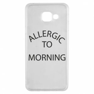 Etui na Samsung A3 2016 Allergic to morning