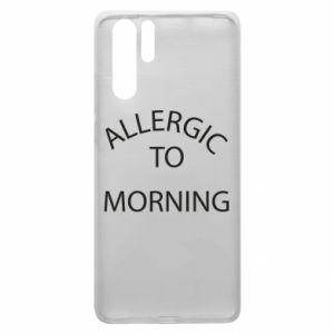 Etui na Huawei P30 Pro Allergic to morning