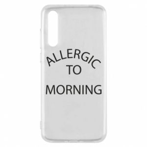 Etui na Huawei P20 Pro Allergic to morning