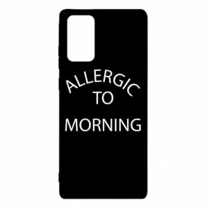 Samsung Note 20 Case Allergic to morning