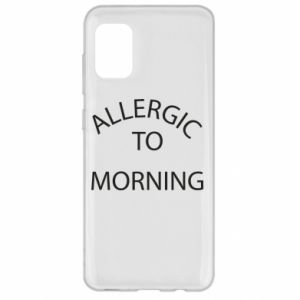 Etui na Samsung A31 Allergic to morning