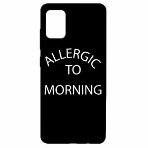 Etui na Samsung A51 Allergic to morning