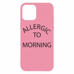 Etui na iPhone 12/12 Pro Allergic to morning