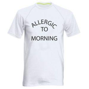 Men's sports t-shirt Allergic to morning